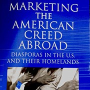 Marketing the American Creed Abroad
