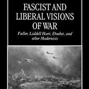 Fascist and Liberal Visions of War - פרופ' עזר גת