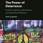 """The Power of Deterrence - ד""""ר אמיר לופוביץ'"""